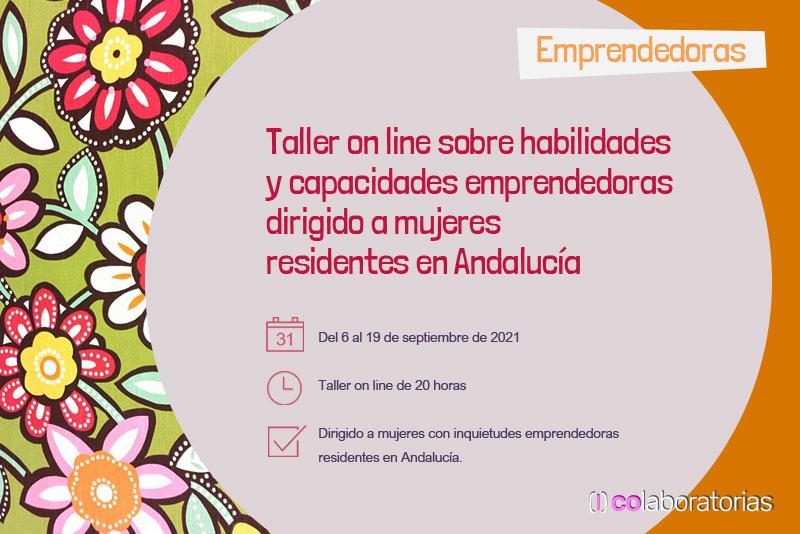 Emprendedoras: Taller on line sobre capacidades y habilidades emprendedoras dirigido a mujeres residentes en Andalucía
